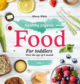Ingram Healthy Organic Food for Toddler by Marry White