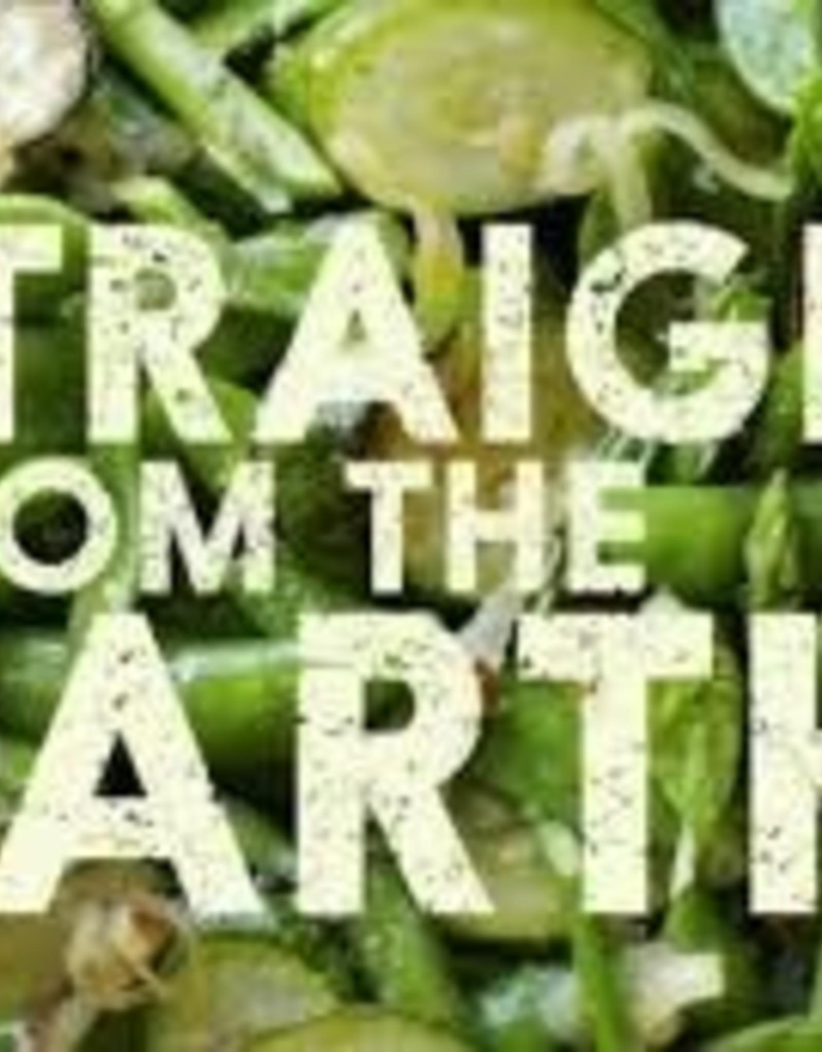 Chronicle Books Straight from the Earth by Myra Goodman & Marea Goodman