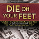 Die On Your Feet- SG Wong