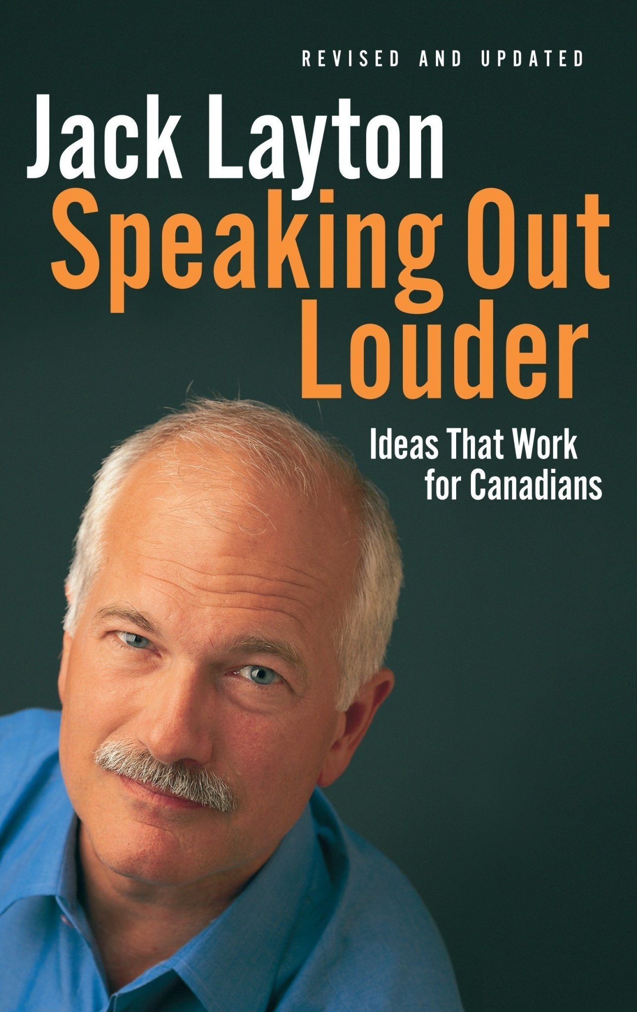 Speaking Out Louder: Ideas That Work for Canadians 3rd. ed.