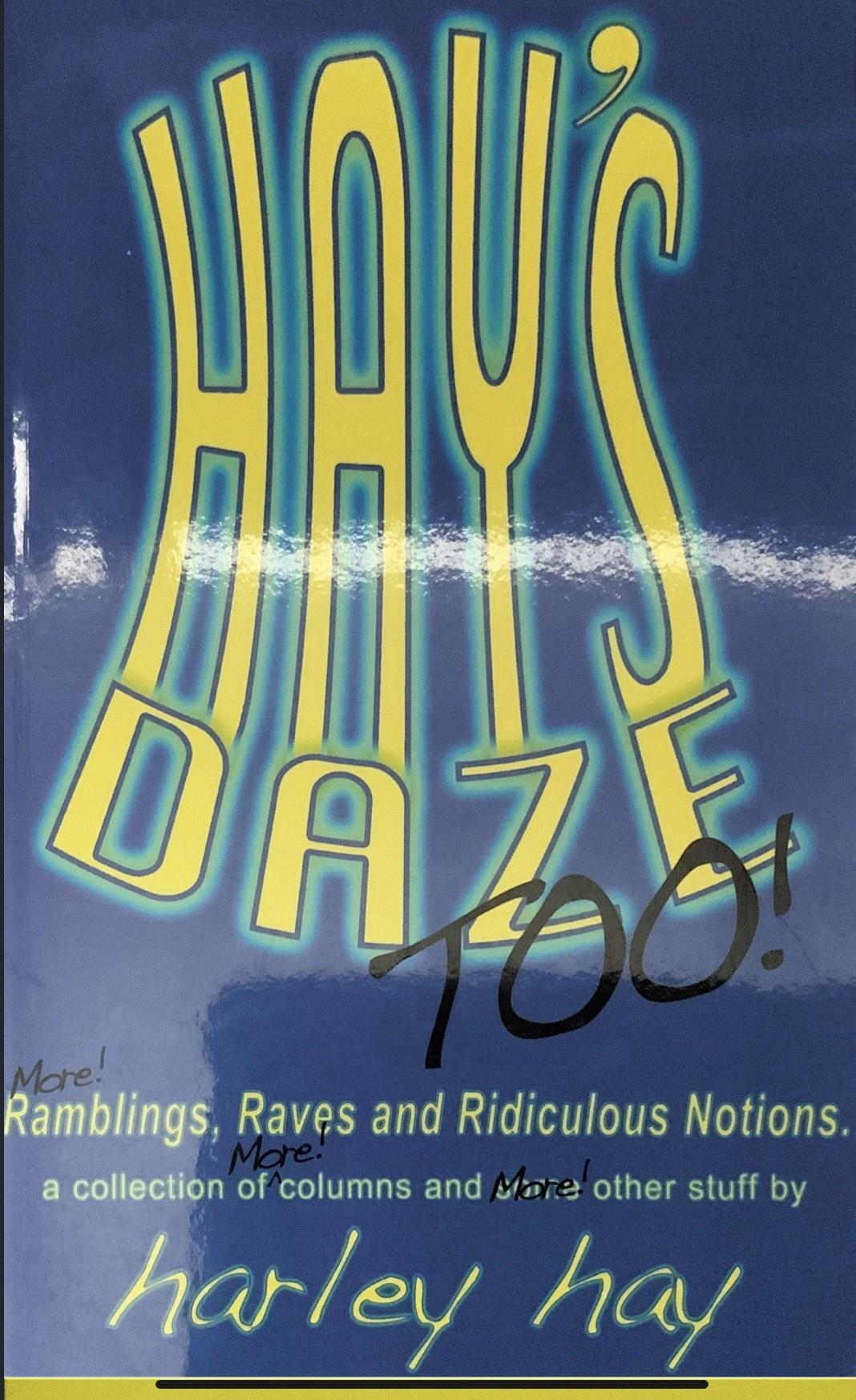 Hays Daze Too