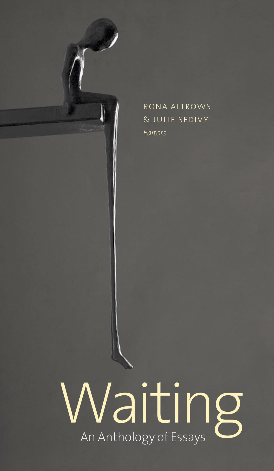 Waiting: An Anthology of Essays