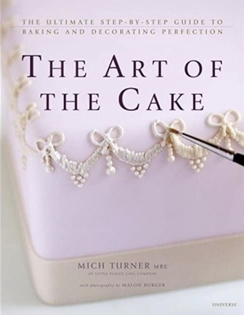 The Art of the Cake: The Ultimate Step-by-Step Guide to Baking and Decorating Perfection