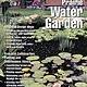 The Prairie Water Garden: Comprehensive List of Aquatic Plants for the Prairies