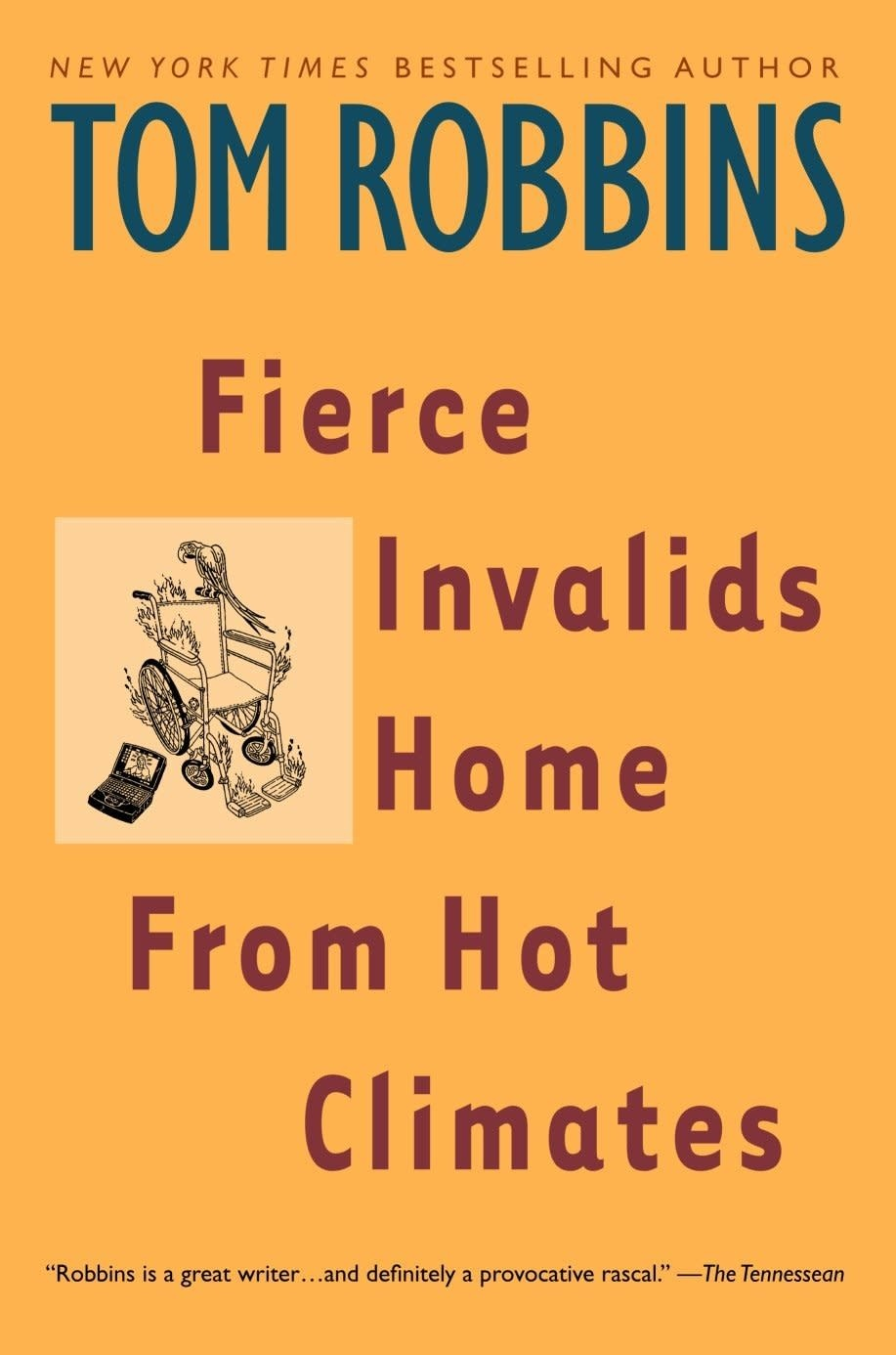 Fierce Invalids Home Hot Climates