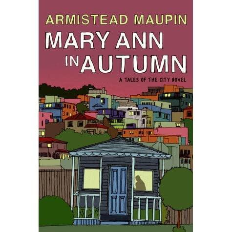 Mary Ann In Autumn Tales of the City Novel HC