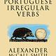 Portuguese Irregular Verbs: Series No.1 on it