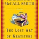 The Lost Art of Gratitude: an Isabel Dalhousie Novel HC