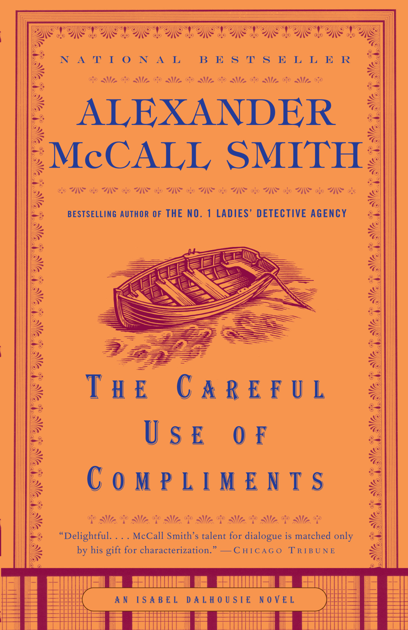 The Careful Use of Compliments: an Isabel Dalhousie Novel