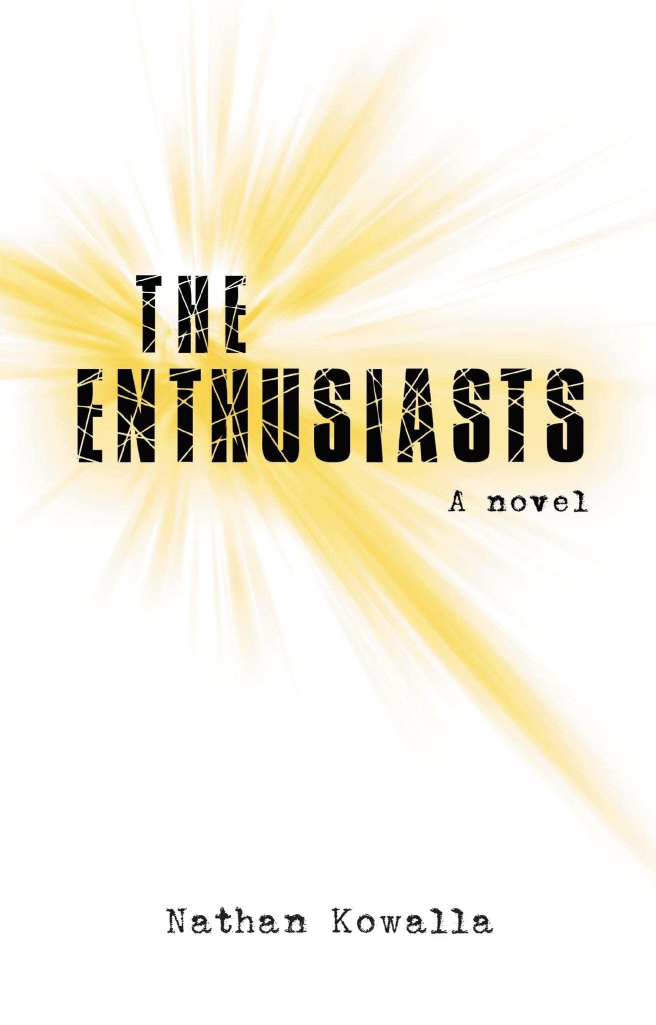 The Enthusiasts: A Novel
