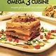 Omega 3 Cuisine: Recipes for Health and Pleasure