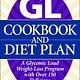 The GL Cookbook and Diet Plan