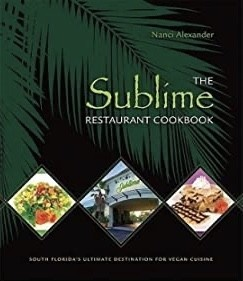The Sublime Restaurant Cookbook:.. Vegan