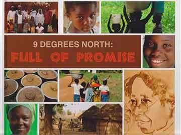9 Degrees North: Full of Promise