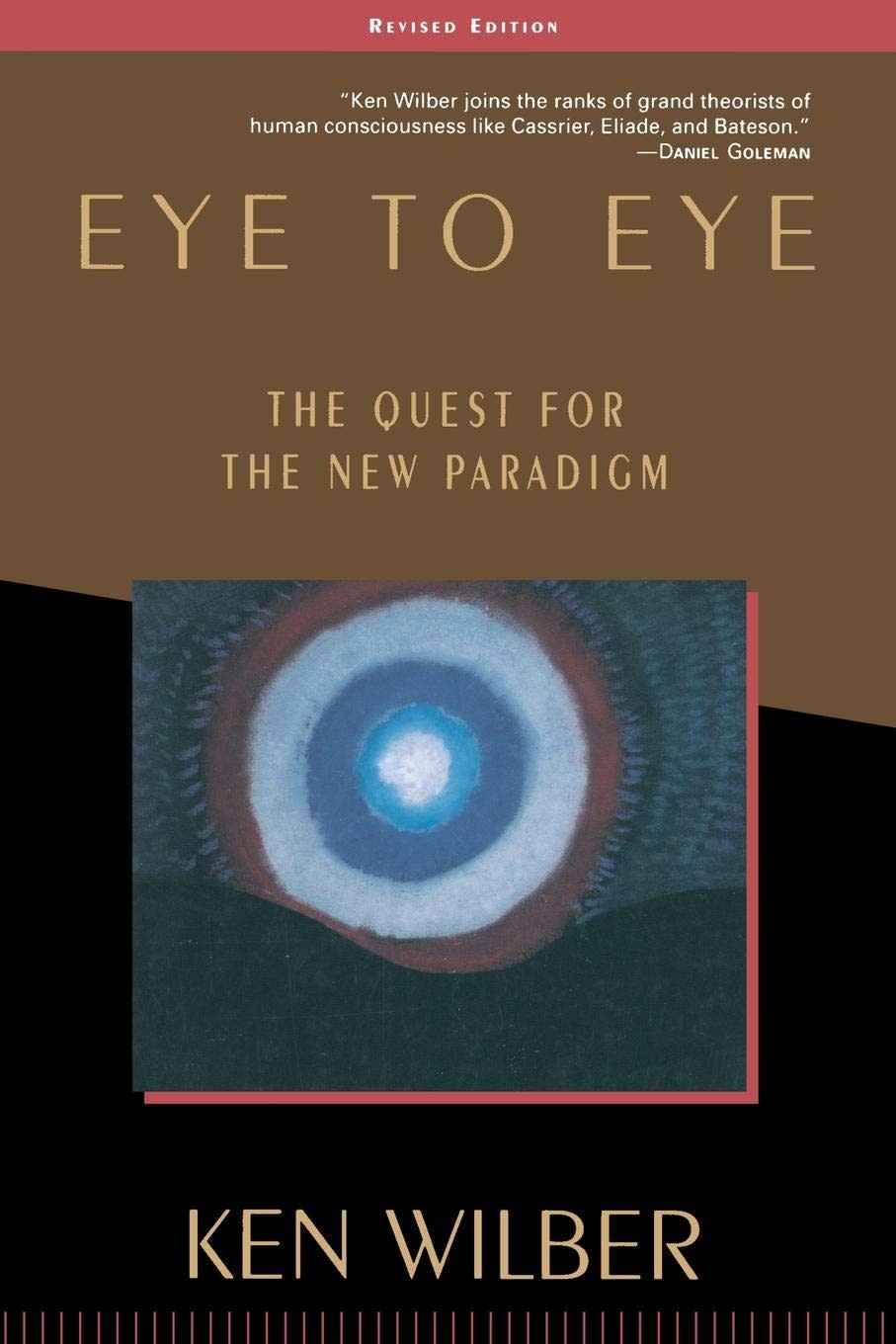 Eye to Eye the Quest for the New Paradigm