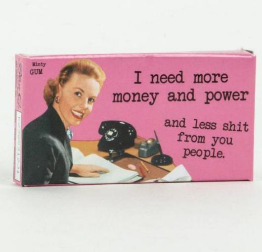 Blue Q Gum: More Money & Power