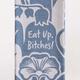 Blue Q Dish Towel: Eat Up Bitches