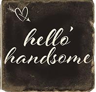Hello Handsome Marble Coaster
