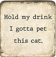 Hold My Drink - Cat Marble Coaster
