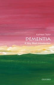 Oxford University Press Dementia: A Very Short Introduction