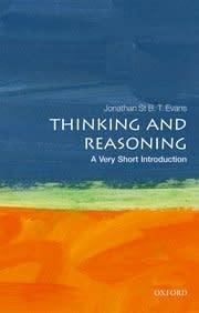 Oxford University Press Thinking & Reasoning: A Very Short Introduction