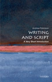 Oxford University Press Writing and Script: A Very Short Introduction