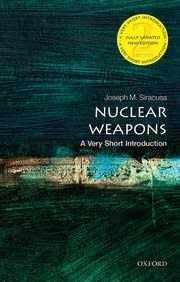 Oxford University Press Nuclear Weapons: a Very Short Introduction