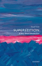 Oxford University Press Superstition: a Very Short Introduction