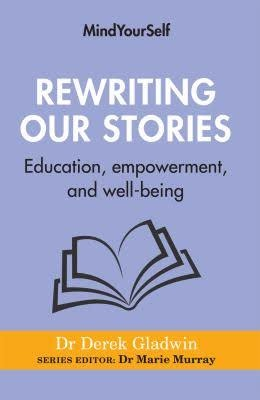 Rewriting our stories: Education, empowerment and well-being
