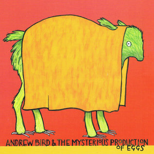 Andrew Bird ‎– The Mysterious Production of Eggs LP