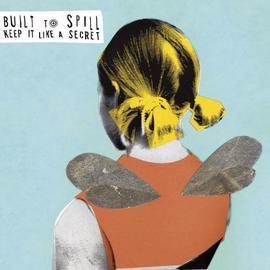 Built To Spill – Keep It Like A Secret LP