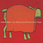 Andrew Bird -- The Mysterious Production Of Eggs LP