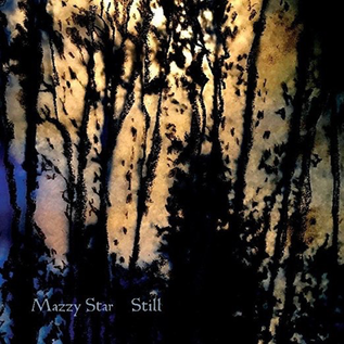 "Mazzy Star – Still EP 12"" vinyl"