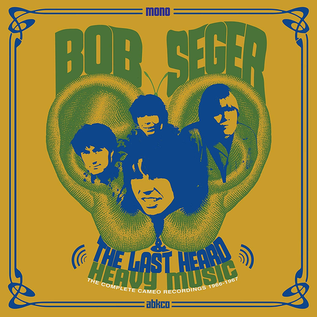 Bob Seger and the Last Heard – Heavy Music: The Complete Cameo Recordings 1966-1967 LP