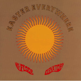 13th Floor Elevators -- Easter Everywhere LP