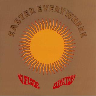 13th Floor Elevators – Easter Everywhere LP