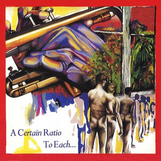 A Certain Ratio -- To Each... LP 180 gram