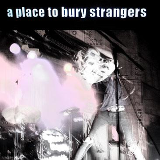 A Place To Bury Strangers -- A Place To Bury Strangers LP green glow in the dark vinyl
