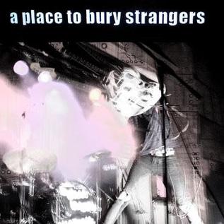 A Place To Bury Strangers -- A Place To Bury Strangers LP green glow in the dark vinyl