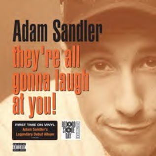 Adam Sandler - They're All Gonna Laugh At You! LP