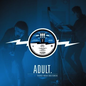 ADULT. -- Live At Third Man Records LP