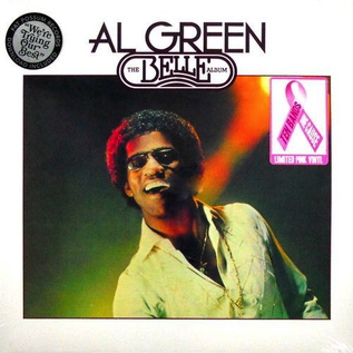 Al Green -- The Belle Album LP pink vinyl