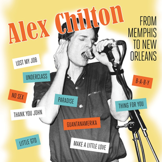 Alex Chilton -- From Memphis To New Orleans LP