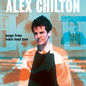 Alex Chilton -- Songs From Robin Hood Lane LP