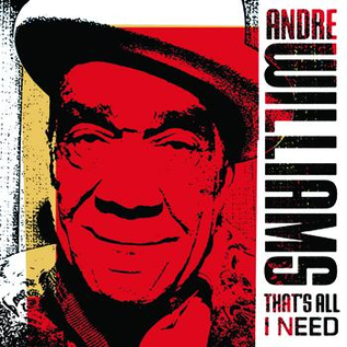 Andre Williams -- That's All I Need LP with download