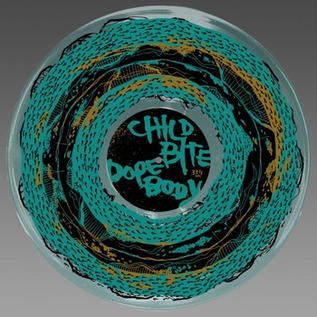 CHILD BITE / DOPE BODY -- SPLIT LP picture disc