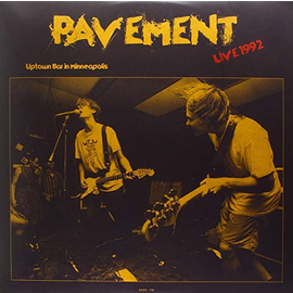 Pavement -- Live At Uptown Bar In Minneapolis - June 11 1992 LP
