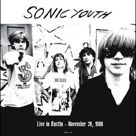 Sonic Youth -- Live In Austin -- November 26 1988 LP