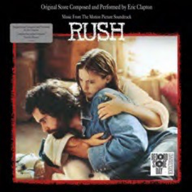 Eric Clapton -- Music From The Motion Picture Soundtrack - Rush LP