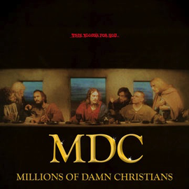 M.D.C. - This Bloods For You / Millions of Damn Christians LP